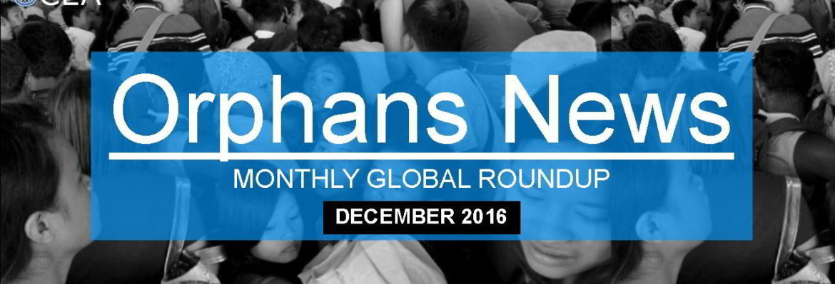 Orphans News Roundup December 2016