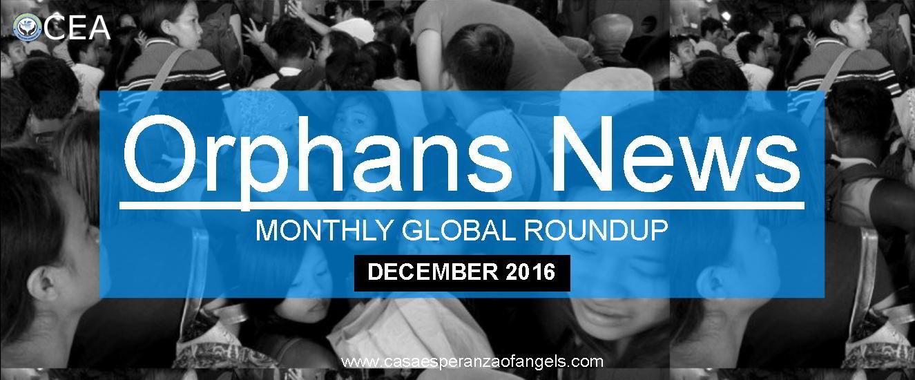 Orphans News Roundup December 2016